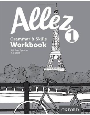 Libraria online eBookshop - Allez: Grammar & Skills Workbook 1 (8 pack) - Liz Black,‎ Michael Spencer - OUP Oxford