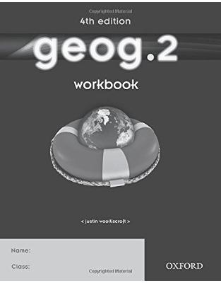 Libraria online eBookshop - geog.2 Workbook (Geog 4th Edition)  - Justin Woolliscroft - OUP Oxford