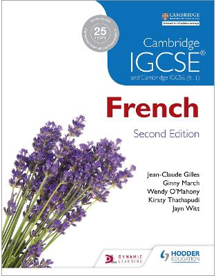 Libraria online eBookshop - Cambridge IGCSE® French Student Book Second Edition  -  Jean-Claude Gilles ,‎ Virginia March ,‎ Wendy O'Mahony  -  Hodder Education