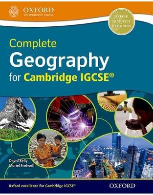 Libraria online eBookshop - Complete Geography for Cambridge IGCSE - David Kelly,‎ Muriel Fretwell  - OUP Oxford