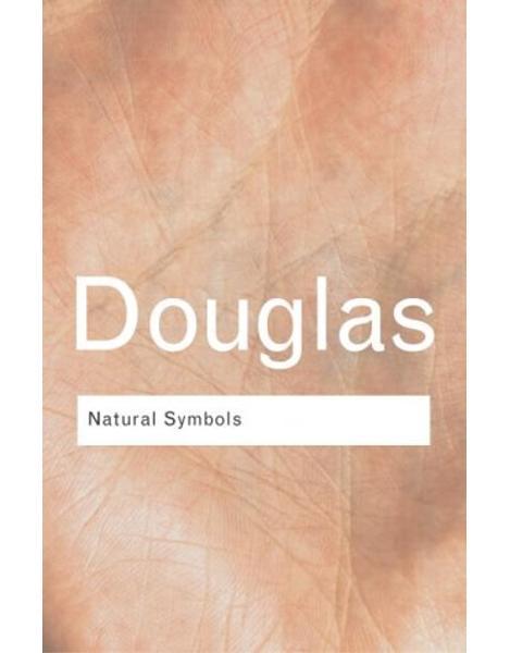 Libraria online eBookshop - Natural Symbols: Explorations in Cosmology - Mary Douglas - Taylor & Francis