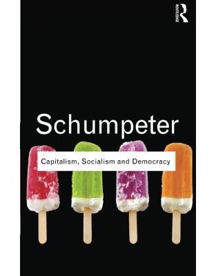 Libraria online eBookshop - Capitalism, Socialism and Democracy - Joseph A. Schumpeter  - Taylor & Francis