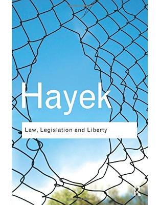 Libraria online eBookshop - Law, Legislation and Liberty: A new statement of the liberal principles of justice and political economy  -  F. A. Hayek  - Taylor & Francis