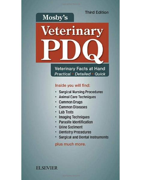 Mosby's Veterinary PDQ: Veterinary Facts at Hand, 3e