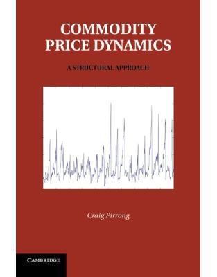 Commodity Price Dynamics: A Structural Approach