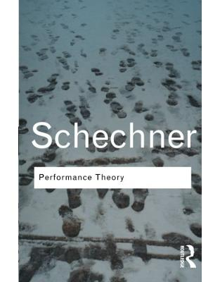Libraria online eBookshop - Performance Theory - Richard Schechner - Taylor & Francis
