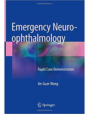 Emergency Neuro-ophthalmology: Rapid Case Demonstration