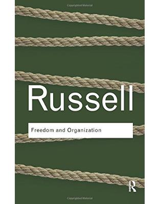 Libraria online eBookshop - Freedom and Organization - Bertrand Russell - Taylor & Francis