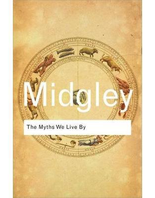 Libraria online eBookshop - The Myths We Live By - Mary Midgley - Taylor & Francis