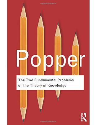 Libraria online eBookshop - The Two Fundamental Problems of the Theory of Knowledge - Karl Popper, Troels Eggers Hansen  - Taylor & Francis