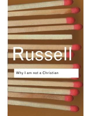 Libraria online eBookshop - Why I am not a Christian: And Other Essays on Religion and Related Subjects - Bertrand Russell - Taylor & Francis