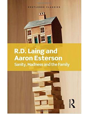 Libraria online eBookshop - Sanity, Madness and the Family -  R.D Laing, Aaron Esterson  - Taylor & Francis