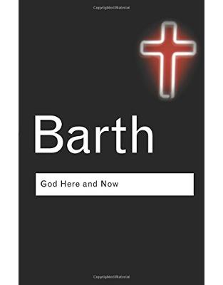 Libraria online eBookshop - God Here and Now - Karl Barth - Taylor & Francis