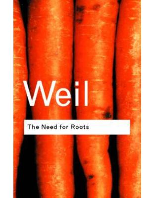 Libraria online eBookshop - The Need for Roots: Prelude to a Declaration of Duties Towards Mankind - Simone Weil - Taylor & Francis