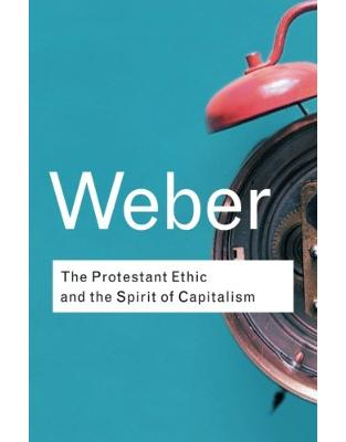 Libraria online eBookshop - The Protestant Ethic and the Spirit of Capitalism - Max Weber  - Taylor & Francis