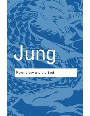 Libraria online eBookshop - Psychology and the East - C.G. Jung - Taylor & Francis