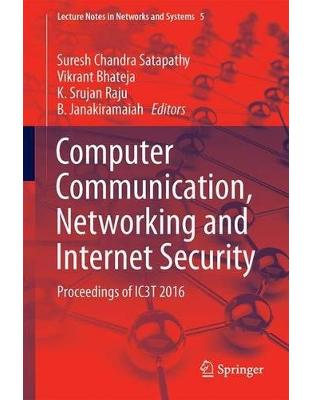 Libraria online eBookshop - Computer Communication, Networking and Internet Security: Proceedings of IC3T 2016 - Suresh Chandra Satapathy, Vikrant Bhateja, K. Srujan Raju - Springer