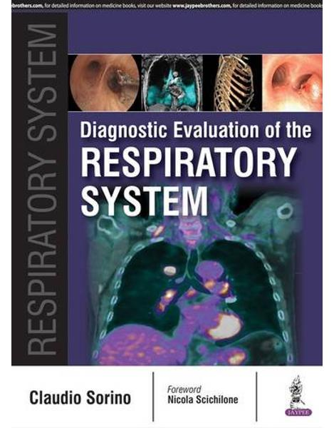 Libraria online eBookshop - Diagnostic Evaluation of the Respiratory System -  Claudio Sorino - Jaypee Brothers Medical Publishers