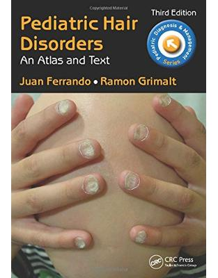 Libraria online eBookshop - Pediatric Hair Disorders -  Juan Ferrando, Ramon Grimal - CRC Press