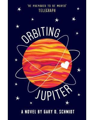 Libraria online eBookshop - Orbiting Jupiter - Gary D. Schmidt - Andersen Press