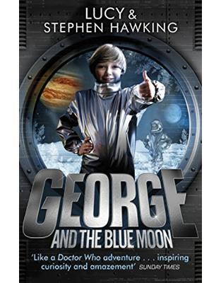 Libraria online eBookshop - George and the Blue Moon - Stephen Hawking, Lucy Hawking  - Random House
