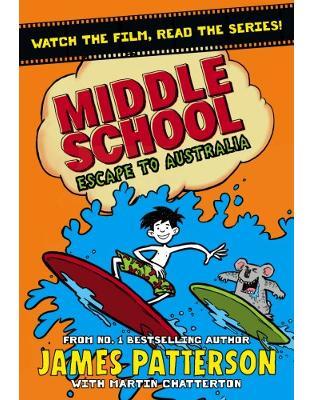 Libraria online eBookshop - Middle School: Escape to Australia - James Patterson - Random House