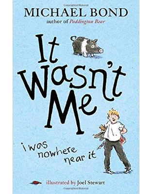 Libraria online eBookshop - It Wasn't Me!  -  Michael Bond  - Random House
