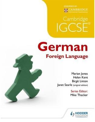 Libraria online eBookshop - Cambridge IGCSE® German Foreign Language - Marian Jones,  Helen Kent,‎ Birgit Linton,‎ Janet Searle  - Hodder Education