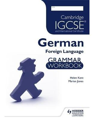 Libraria online eBookshop - Cambridge IGCSE® and International Certificate German Foreign Language Grammar Workbook -  Helen Kent,‎ Marian Jones - Hodder Education