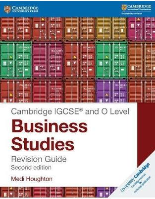 Libraria online eBookshop - IGCSE® and O Level Business Studies Revision Guide (Cambridge International IGCSE)  -  Medi Houghton  - Cambridge University Press