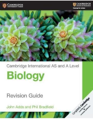 Libraria online eBookshop - Cambridge International AS and A Level Biology Revision Guide -  John Adds,‎ Phil Bradfield  - Cambridge University Press