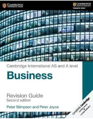 Libraria online eBookshop - Cambridge International AS and A Level Business Revision Guide -  Peter Stimpson,‎ Peter Joyce - Cambridge University Press