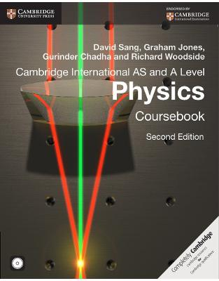 Libraria online eBookshop - Cambridge International AS and A Level Physics Coursebook with CD-ROM (Cambridge International Examinations)  - David Sang ,‎ Graham Jones,‎ Gurinder Chadha - Cambridge University Press