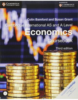 Libraria online eBookshop - Cambridge International AS and A Level Economics Coursebook with CD-ROM (Cambridge International Examinations) - Colin Bamford,‎ Susan Grant - Cambridge University Press