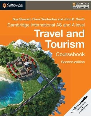 Libraria online eBookshop - Cambridge International AS and A Level Travel and Tourism Coursebook - Sue Stewart,‎ Fiona Warburton,‎ John D. Smith - Cambridge University Press