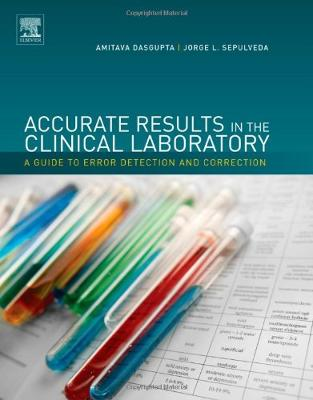 Libraria online eBookshop - Accurate Results in the Clinical Laboratory: A Guide to Error Detection and Correction - Amitava Dasgupta,  Jorge L. Sepulveda - Prior