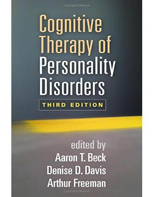 Libraria online eBookshop - Cognitive Therapy of Personality Disorders, Third Edition  - Aaron T. Beck, Denise D. Davis, and Arthur Freeman - Prior