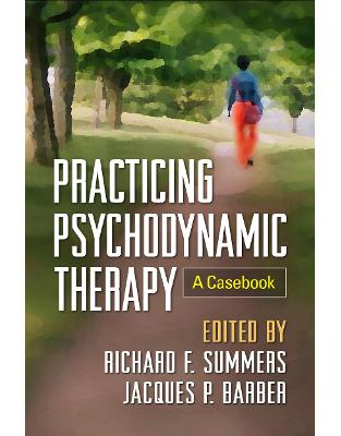 Libraria online eBookshop - Practicing Psychodynamic Therapy - Richard F. Summers, Jacques P. Barber - Taylor & Francis (ML)