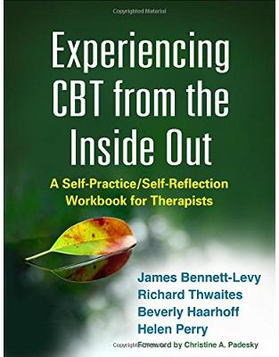 Libraria online eBookshop - Experiencing CBT from the Inside Out - James Bennett-Levy, Richard Thwaites, Beverly Haarhoff, Helen Perry - Taylor & Francis (ML)