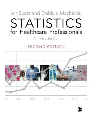 Libraria online eBookshop - Statistics for Healthcare Professionals - Ian Scott, Deborah Mazhindu  - SAGE Publications