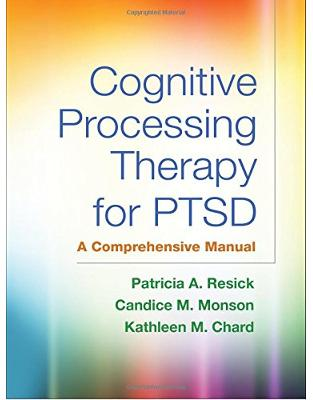 Libraria online eBookshop - Cognitive Processing Therapy for PTSD - Patricia A. Resick, Candice M. Monson, Kathleen M. Chard - Taylor & Francis (ML)
