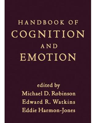 Libraria online eBookshop - Handbook of Cognition and Emotion - Michael D. Robinson, Edward R. Watkins, Eddie Harmon-Jones - Taylor & Francis (ML)