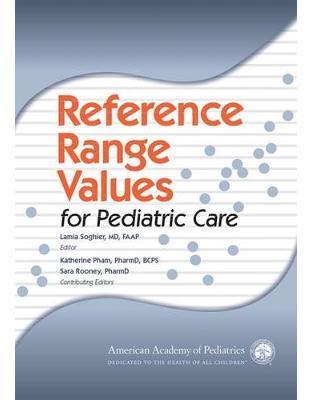Libraria online eBookshop - Reference Range Values for Pediatric Care - Lamia Soghier  - American Academy Pediatrics