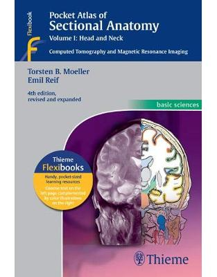 Pocket Atlas of Sectional Anatomy, Volume I: Head and Neck/ Computed Tomography and Magnetic Resonance Imaging