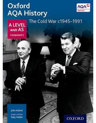 Libraria online eBookshop - Oxford AQA History for A Level: The Cold War c1945-1991 -  John Aldred,‎ A Mamaux  - OUP Oxford