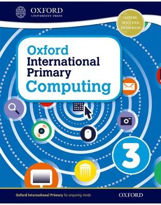 Libraria online eBookshop - Oxford International Primary Computing: Student Book 3 - Alison Page  - OUP Oxford