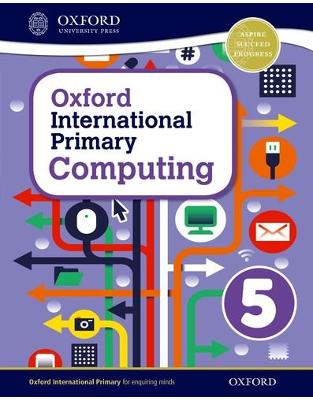 Libraria online eBookshop - Oxford International Primary Computing: Student Book 5 -  Alison Page  - OUP Oxford