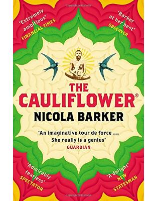 Libraria online eBookshop - The Cauliflower® - Nicola Barker  - Random House