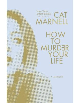 Libraria online eBookshop - How to Murder Your Life - Cat Marnell - Random House