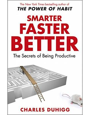 Libraria online eBookshop - Smarter Faster Better: The Secrets of Being Productive - Charles Duhigg - Random House